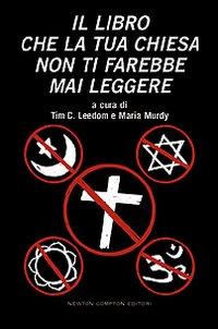Arriva in italia il libro contro tutte le religioni - Non dirgli mai che siamo stati a letto ...